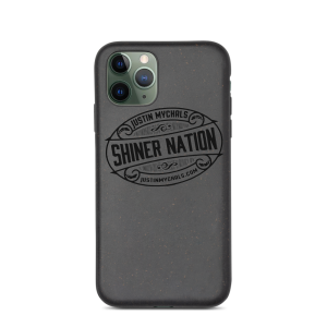 Be a part of the Shiner Nation!  Biodegradable phone case